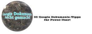 30 google dokumente tipps