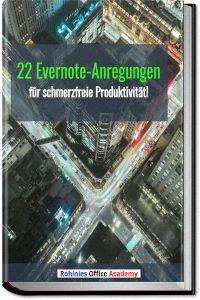 22 Evernote-Anregungen für eine schmerzfreie Produktivitaet